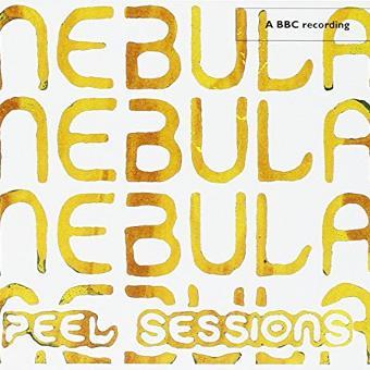 Nebula – BBC Peel Sessions