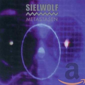Sielwolf – Metastasen