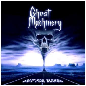 Ghost Machinery – Out For Blood by Ghost Machinery (2010-10-05)