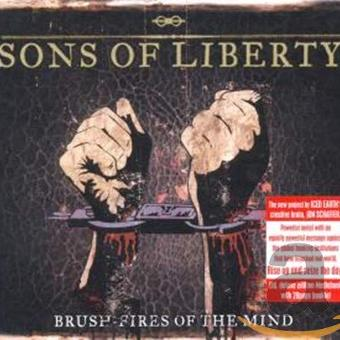Sons of Liberty – Brush-Fires of the Mind (Ltd.ed.)