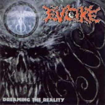 Evoke – Dreaming the Reality