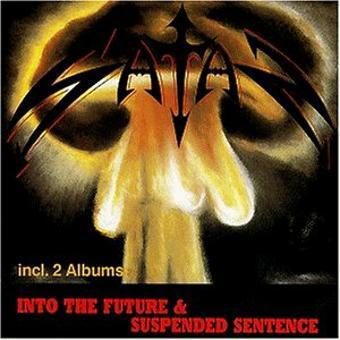 Satan – Suspended Sentence/Into the Future