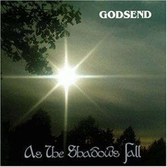 Godsend – As the Shadows Fall