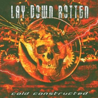 Lay Down Rotten – Cold Constructed