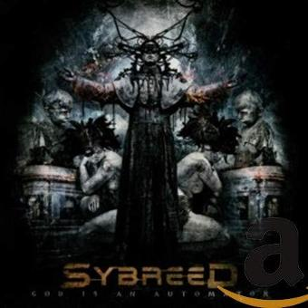 Sybreed – God Is An Automation