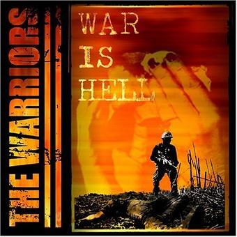 Warriors – War Is Hell