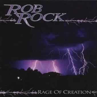 Rob Rock – Rage of Creation by Rob Rock (2006-01-01)