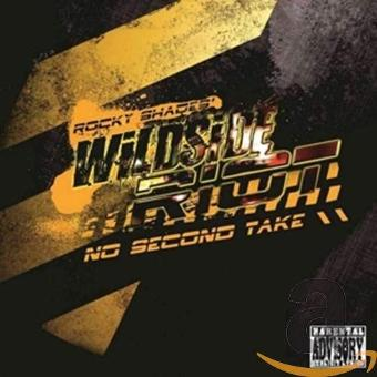Rocky Shades' Wildside Riot – No Second Take