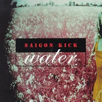 Saigon Kick – Water