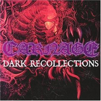 Carnage – Dark Recollections