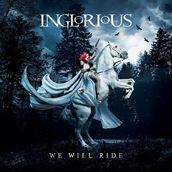 Inglorious – We Will Ride