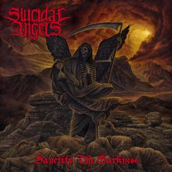 Suicidal Angels – Sanctify the Darkness