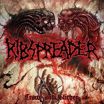 Ribspreader – Crawl And Slither