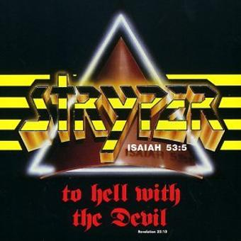 Stryper – To Hell With the Devil