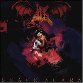 Dark Angel – Leave Scars