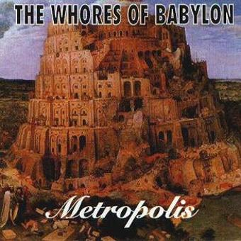 Whores of Babylon – Metropolis