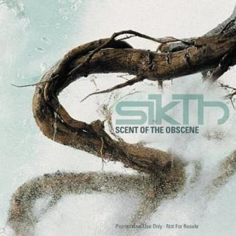 Sikth – Scent of the Obscene