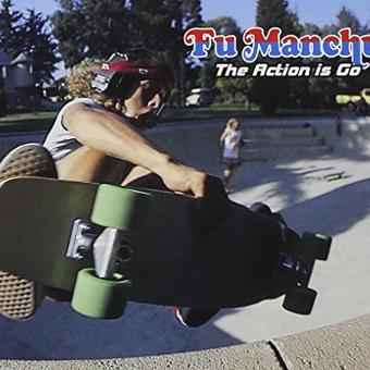 Fu Manchu – Action Is Go