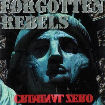Forgotten Rebels – Criminal Zero