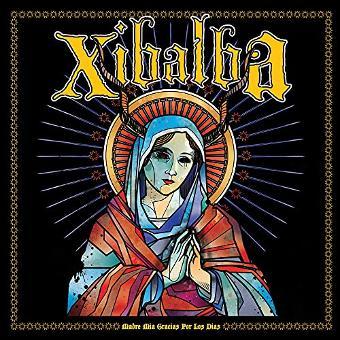 Xibalba – Madre Mia Gracias Por Los Dias (Lim.Edit.)
