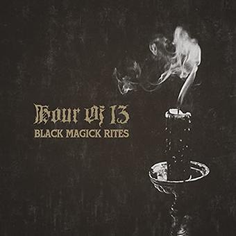 Hour of 13 – Black Magick Rites