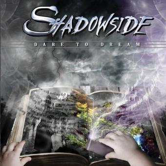 Shadowside – Dare To Dream by Shadowside (2010-05-28)