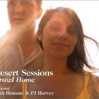 The Desert Sessions – Crawl Home