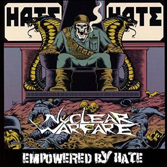 Nuclear Warfare – Empowered By Hate