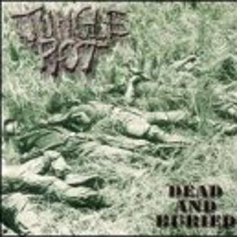 Jungle Rot – Dead & Buried