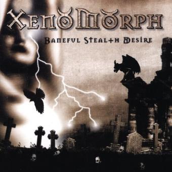 Xenomorph – Baneful Stealth Desire