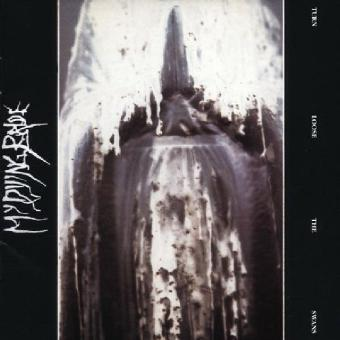 My Dying Bride – Turn Loose the Swans