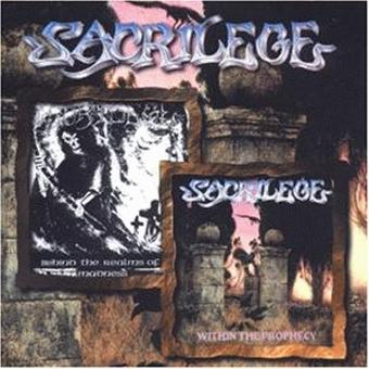 Sacrilege – Within the Prohpecy/Behind