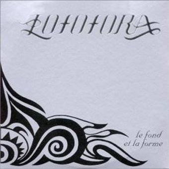 Lofofora – Le Fond Et La Forme
