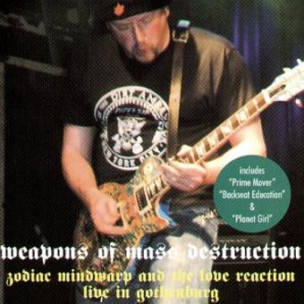 Zodiac Mindwarp and the Love Reaction – Weapons of Mass Destruction (Live)