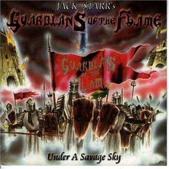 Jack Starr's Guardians Of The Flame – Under a Savage Sky