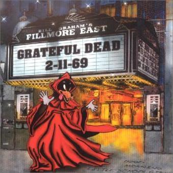 Grateful Dead – Live At Fillmore East 2-22-69
