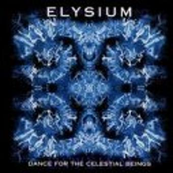 Elysium – Dance for the Celestial Beings