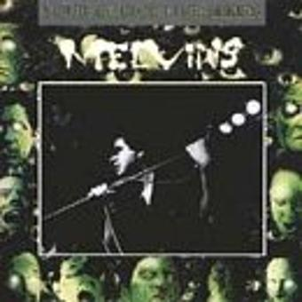 Melvins – Your Choice Live Series