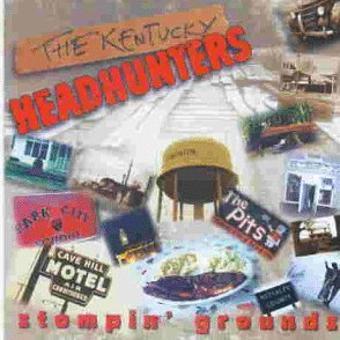 Kentucky Headhunters,the – Stompin' Grounds