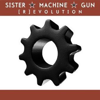 Sister Machine Gun – R-Evolution
