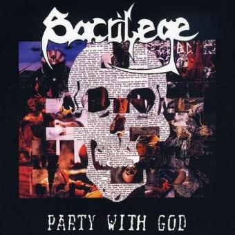 Sacrilege B.C. – Party With God