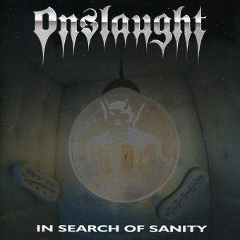 Onslaught – In Search of Sanity