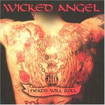 Wicked Angel – Heads Will Roll