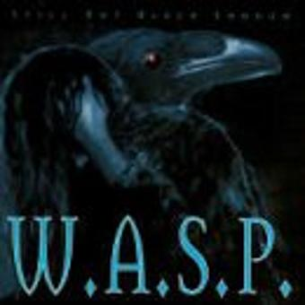 W.A.S.P. – Still Not Black Enough +1