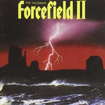 Forcefield II – The Talisman