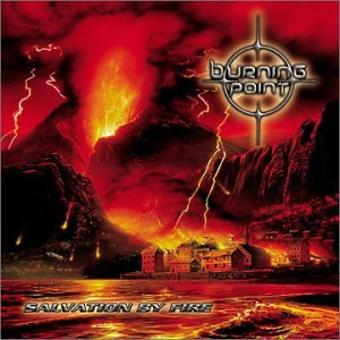 Burning Point – Salvation By Fire