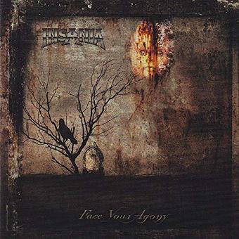 Insania – Face Your Agony