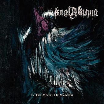Kaal Akuma – In The Mouth Of Madness