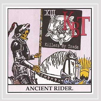 Killers By Trade – Ancient Rider