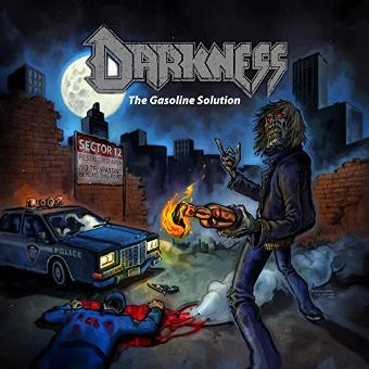 Darkness – The Gasoline Solution